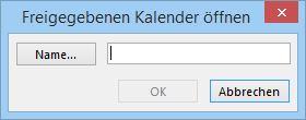 Outlook 2013 Freigegebenen Kalender öffnen